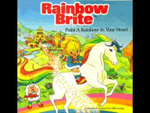 Rainbow Brite - Paint A Rainbow In Your Heart