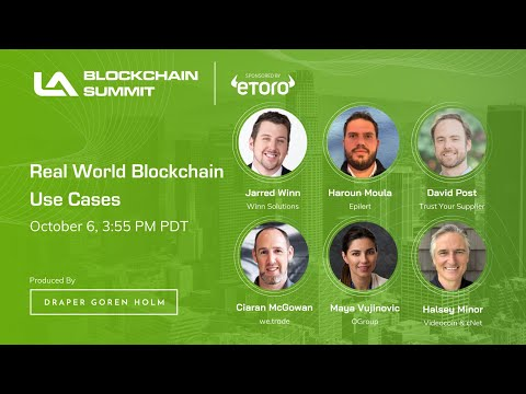 Real World Blockchain Use Cases | LA Blockchain Summit