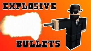 Explosive Bullets - A ROBLOX Machinima