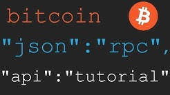 Bitcoin JSON-RPC Tutorial 1