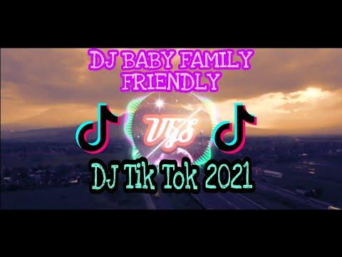 dj_baby-family-friendly-slow-remix_dj-tik-tok-terbaru-2021
