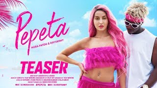 Pepeta - Nora Fatehi, Rayvanny (Music Video Teaser) | 2019