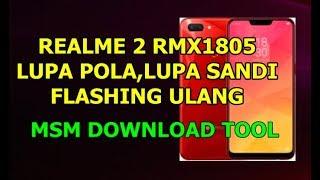 CARA FLASHING REALME 2 RMX1805 LUPA SANDI,BYPASS FRP,LUPA POLA