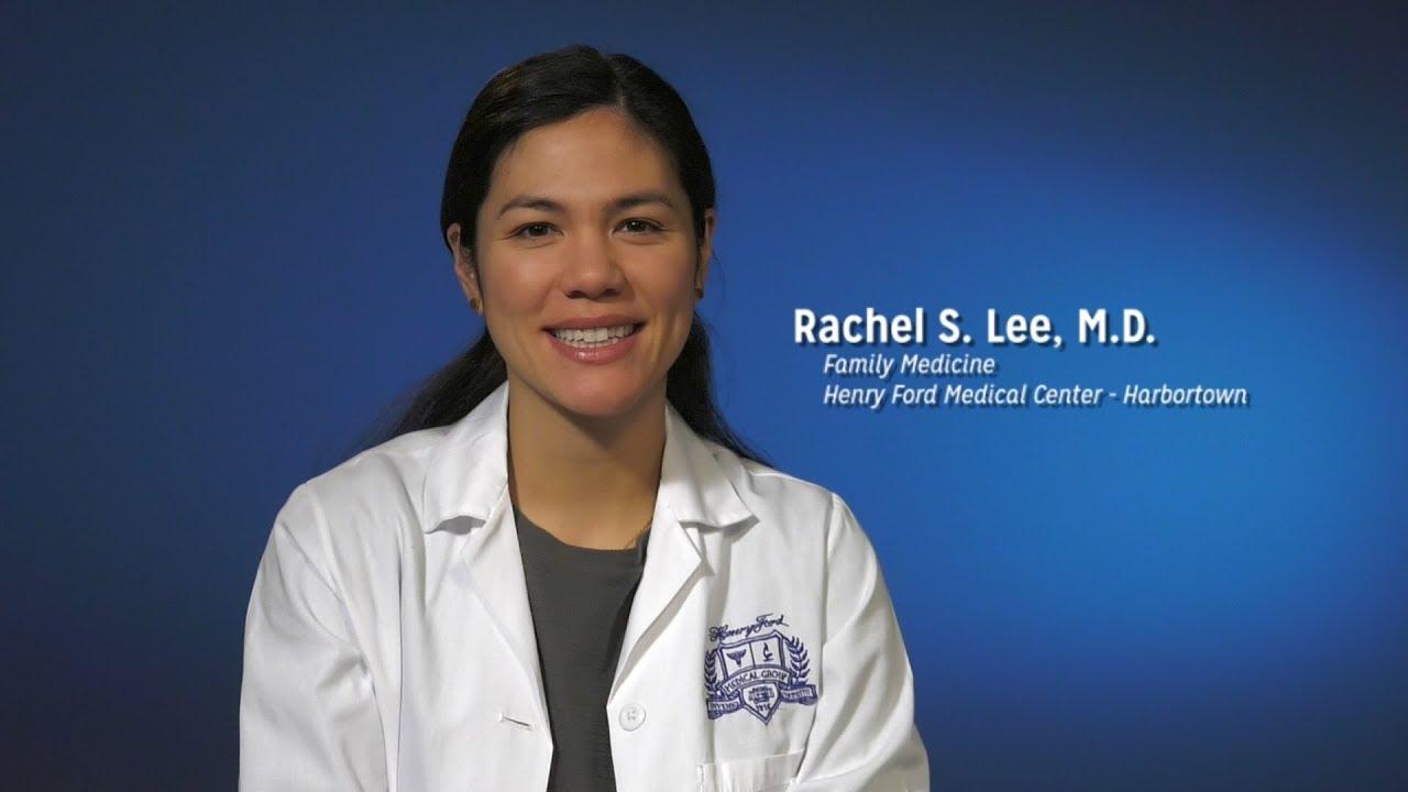 Rachel Lee, MD - Family Medicine, Henry Ford Health System