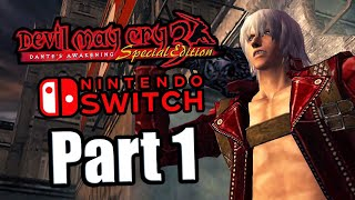 Devil May Cry 3 Special Edition (2020) Switch Gameplay Walkthrough Part 1 (No Commentary)