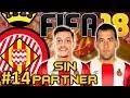 FIFA 18 Girona CF Modo Carrera #14 | UNA DE CAL Y OTRA DE ARENA | SIN PARTNER