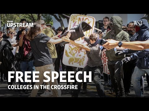 Free Speech: Colleges in the Crossfire | Moving Upstream