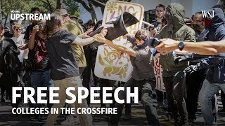 Free Speech: Colleges in the Crossfire   Moving Upstream