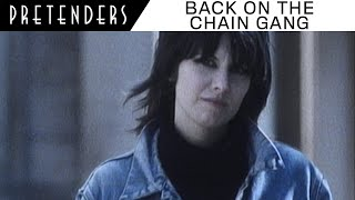 Смотреть клип Pretenders - Back On The Chain Gang