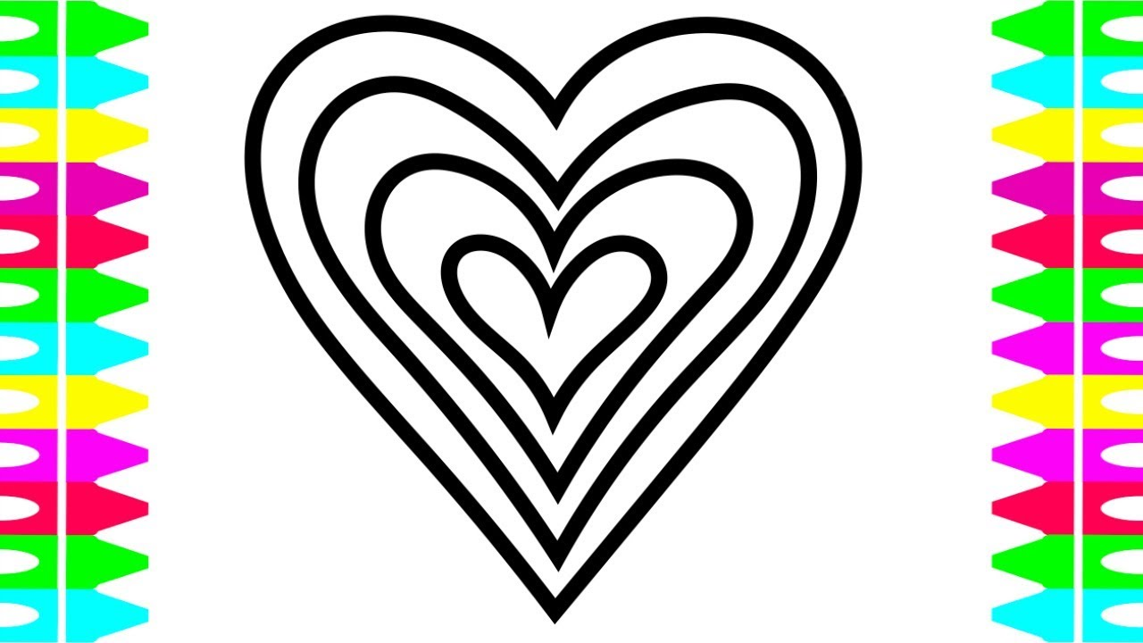 How To Draw Hearts How To Color Hearts Coloring Pages For Kids Children Art Colors Babies Toddlers Youtube