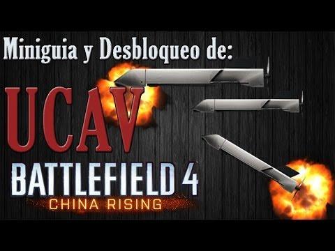 BATTLEFIELD 4: Mini guia y desbloqueo del UCAV (China Rising)