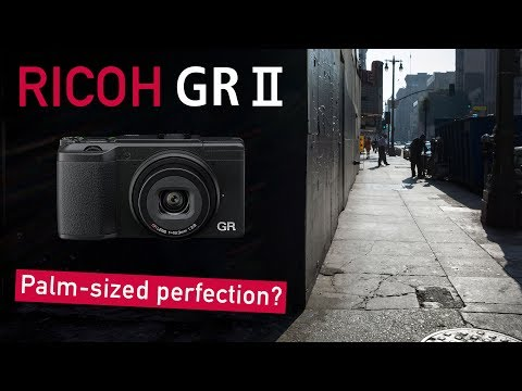 Ricoh GR II Review - Palm-Sized Perfection?