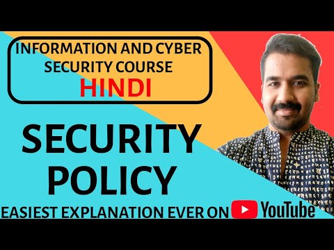 Security Policy ll Information And Cyber Security Course Explained in Hindi