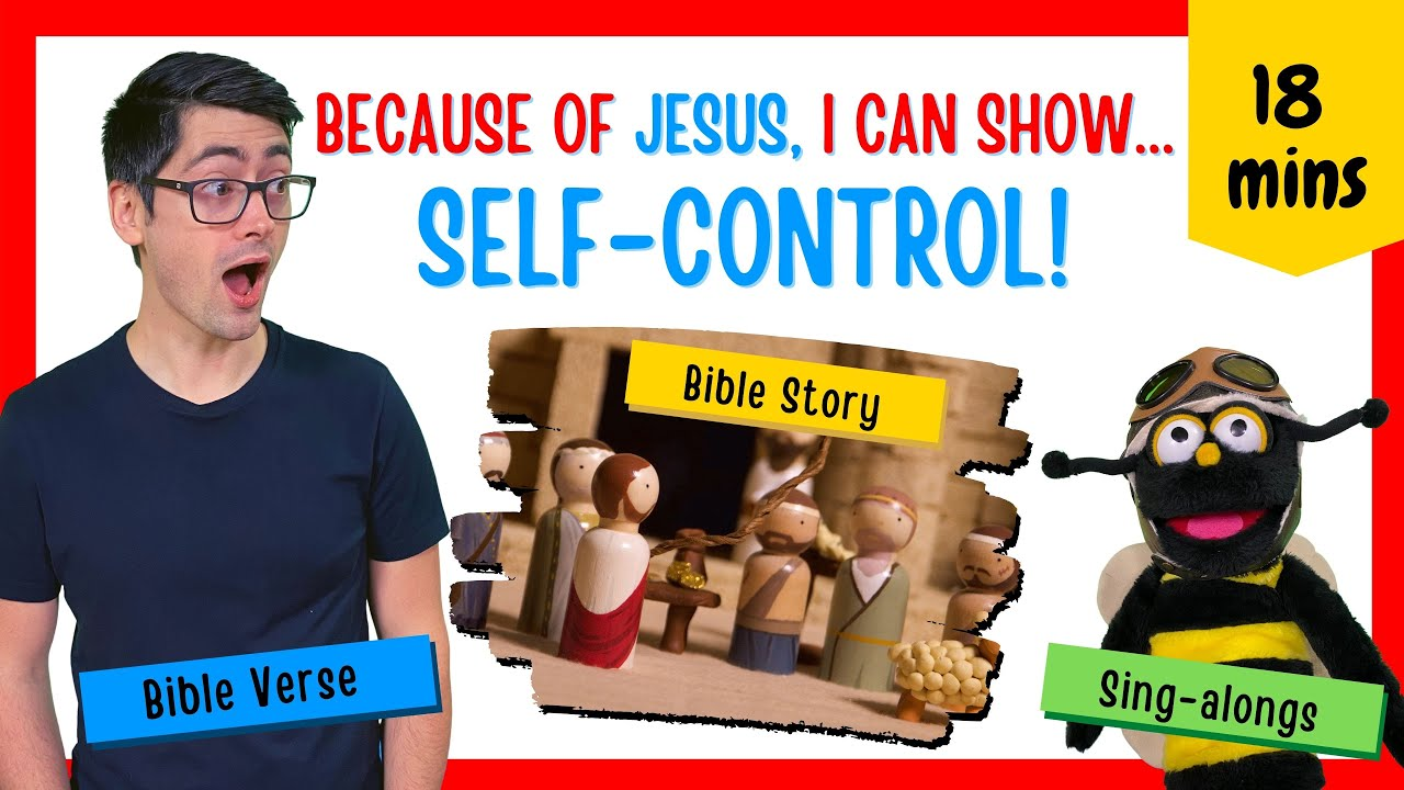 Because of Jesus, I Can Show Self-Control (Kids' Bible Lesson on Anger)