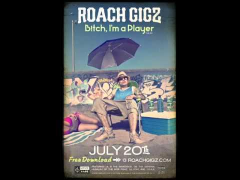 roach gigz headache