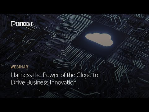 Harness the Power of the Cloud to Drive Business Innovation