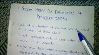 General notes for fabrication of pressure vessel part1