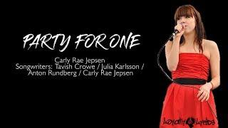 Party For One - Carly Rae Jepsen - Lyrics