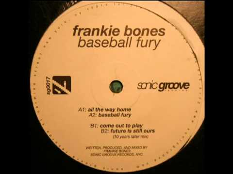 Frankie Bones - Come Out To Play