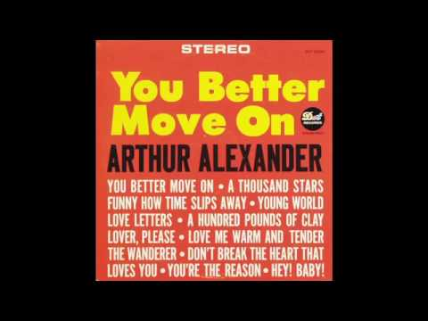 Arthur Alexander Dont Break The Heart That Loves You Youtube