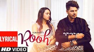 Rooh Zorawar Full Lyrical Song Anky Tru Makers Sach Latest Punjabi Songs