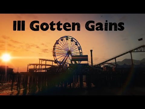 Ill Gotten Gains - Welcome to Los Santos