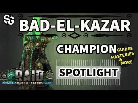 [RAID SHADOW LEGENDS] BAD-EL-KAZAR GUIDE / SPOTLIGHT / MASTERIES & MORE