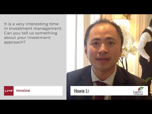 LGIM's investment approach - Howie Li (LGIM)
