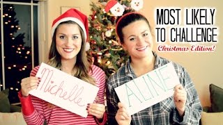 Most Likely To Challenge: Christmas Edition! Thumbnail