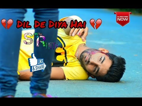 Dil De Diya Hai Jaan Tumhein Denge (Heart Touching Love Story) Latest Hindi Sad Songs 2018 ,Part 1