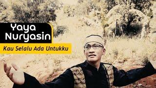 Yaya Nuryasin - Kau Selalu Ada Untukku (Official Video Music)