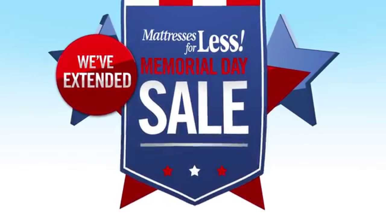 Mattresses For Less Extended Memorial Day