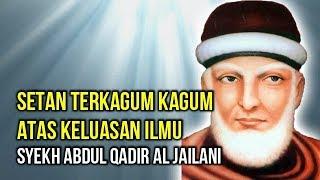 Download Lagu Kisah Kagumnya Setan Kepada Syekh Abdul Qadir Al-Jailani mp3