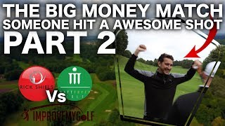 SOMEONE BREAKS THE FLAG! BIG MONEY GOLF MATCH PART 2