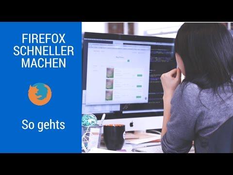 Firefox Schneller Machen 2017 - 8 Tipps Zum Beschleunigen