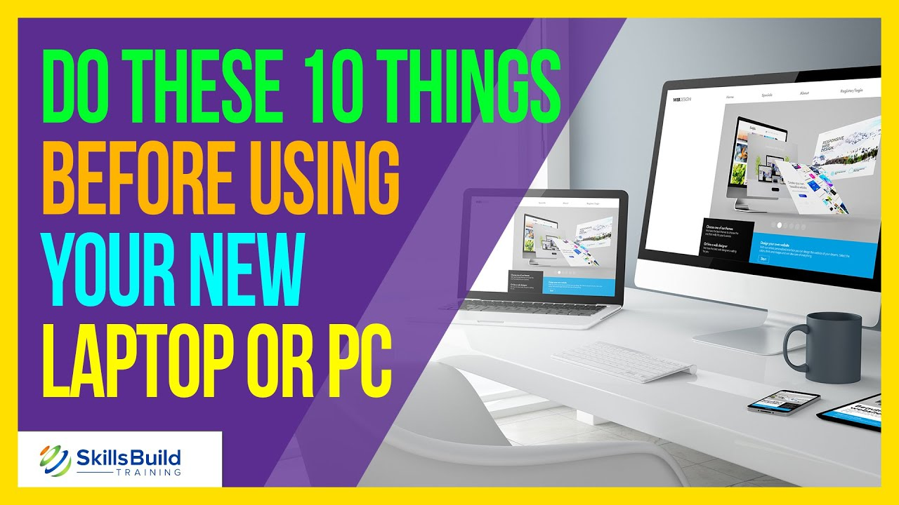 Do These 10 Things Before Using Your New Windows Laptop or PC