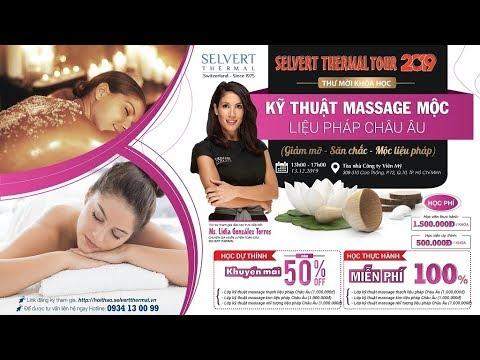 [Selvert Thermal Tour] Học kỹ thuật massage Mộc liệu pháp Châu Âu