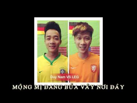 Beat Em Của Mùa World Cup - LEG ft Duy Nam