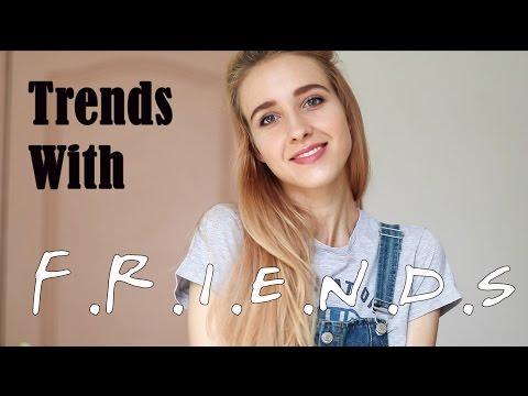 Trends with Friends: что будет модно в 2017/2018 году? Угадываем тренды с героями сериала Друзья