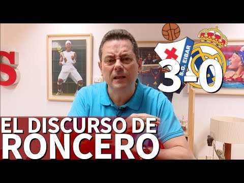 Eibar 3 - Real Madrid 0 | El discurso de Roncero | Diario As