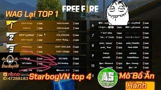 Garena Free Fire | Team ăn thịt StarboyVN Top 4 - WAG lại top 1 - S...
