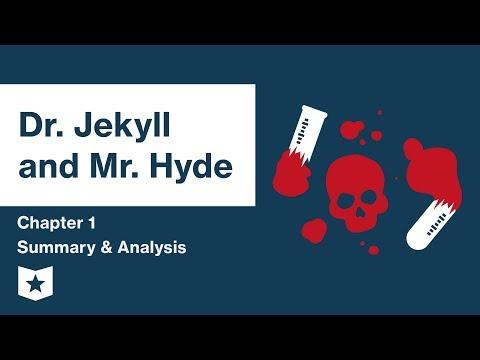 Dr. Jekyll and Mr. Hyde  | Chapter 1 Summary & Analysis | Robert Louis Stevenson