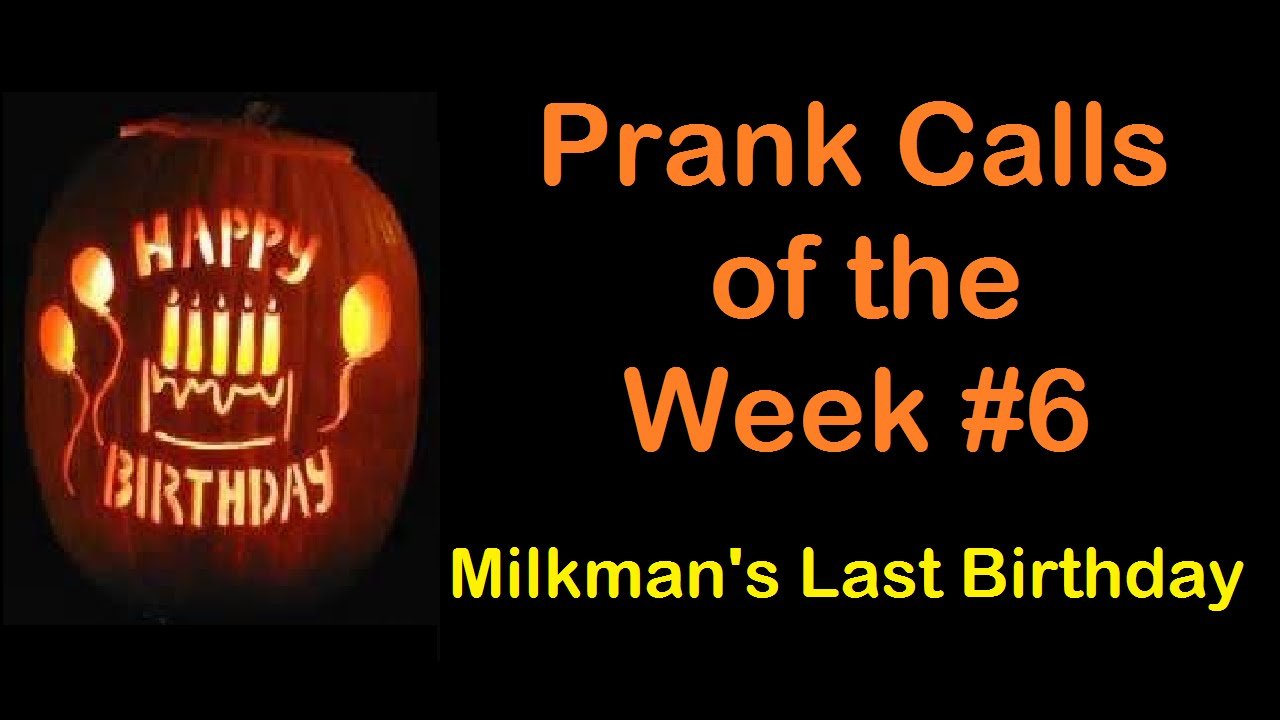 Prank Calls of the Week! #6 - October 31st 2015 - YouTube