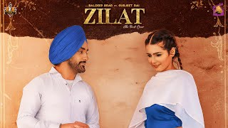 New Punjabi Songs 2020 | Zilat (Full Song) Baldeep Brar | Gurjeet Rai | Latest Punjabi Songs 2020