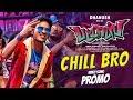 Chill Bro Video Song Promo Pattas Dhanush Vivek Mervin Sathya Jyothi Films