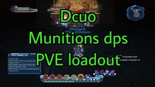 Dcuo munitions dps PVE loadout