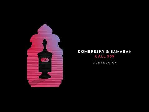 Dombresky & Samaran - Call 909