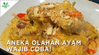 Aneka Olahan Ayam Wajib Coba!