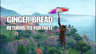 THE GINGER BREAD SKIN WILL RETURN TO FORTNITE