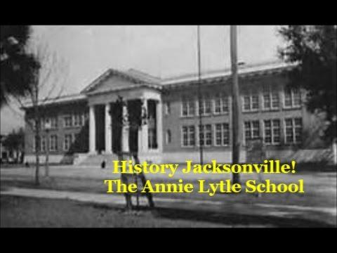 Jacksonville History Annie Lytle School-Public School 4-on August 25, 2012